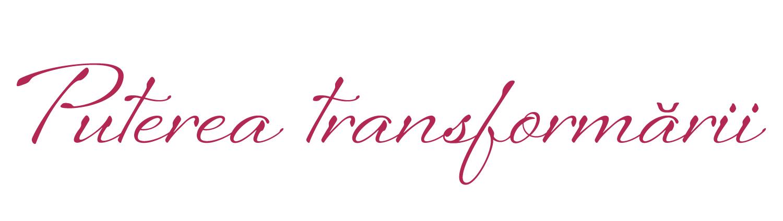 Puterea transformării